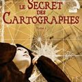 «LE SECRET DES CARTOGRAPHES» DE SOPHIE MARVAUD