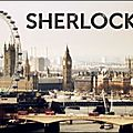 Sherlock - Mark Gatiss et Steven Moffat