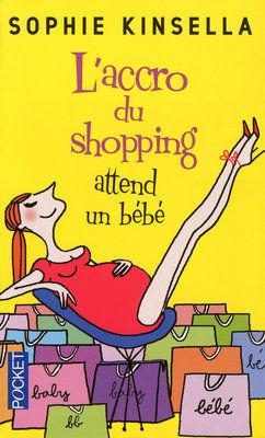 Kinsella___L_accro_du_shopping_attend_un_b_b_