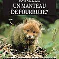 Fourrure -> torture