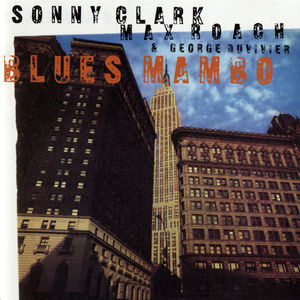 Sonny_Clark_Max_Roach___George_Duvivier___1960___Blues_Mambo__Time_T_