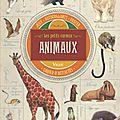 Les petits curieux: animaux