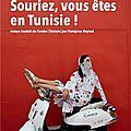 Souriez, vous êtes en tunisie ! ---- habib selmi