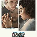 L'affiche du film everything everything