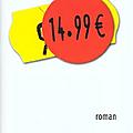 Chronique - 99 francs