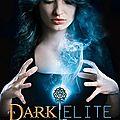 Dark-Elite-T2-Marque-de-l-ombre-De-Chloe-Neill