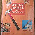 Atlas pratique du bricolage