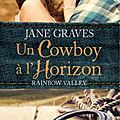 un cowboy à l'horizon - jane graves