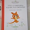 Petit zen, le bien-être des petits : titou le kangourou à du mal à se concentrer des éditions fleurus