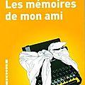 Les mémoires de mon ami - Octave Mirbeau