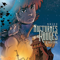 LA BD du Mercredi : NOCTURNES ROUGES, Sang noir, tome 1, NHIEU