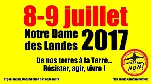 Notre-Dame des Landes, 8-9 juillet 2017 : Non à l'AyraultPort !