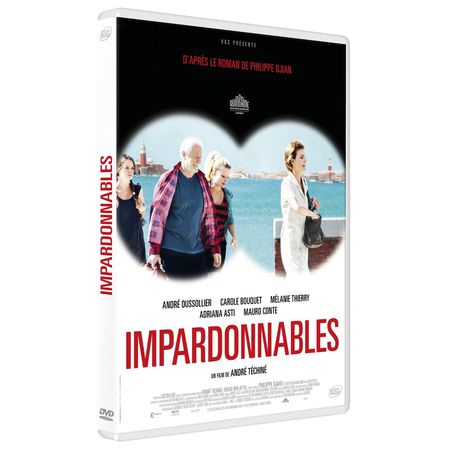 Impardonnables, d'André Téchiné