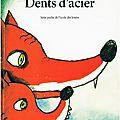 Un album pour étudier les dents :