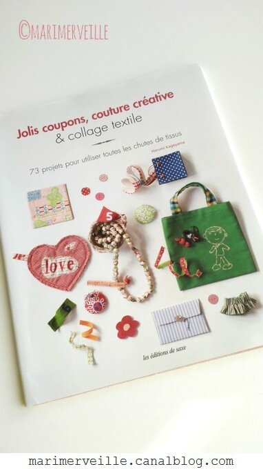 Jolis coupons -couture créative - collage textile éditions de saxe