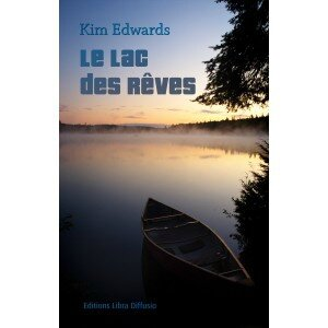 le-lac-des-reves-kim-edwards