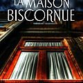 La maison biscornue - Agatha Christie