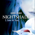 Nightshade T.1 : Lune de sang d'Andrea Cremer