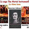 La saga the mortal instruments, t.4