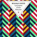 Le complexe d'eden bellwether, benjamin wood