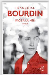 FACE A LA MER - FRANCOISE BOURDIN - BELFOND