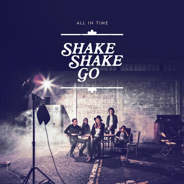 We are Now - Shake Shake Go (2015)