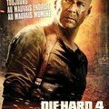 Die hard 4: retour en enfer.