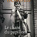 Bordes, gilbert : le chant du papillon