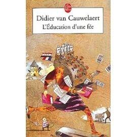 Van-Cauwelaert-Didier-L-education-D-une-Fee-Livre-896251259_ML