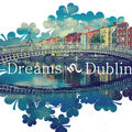 Forum RPG: DREAMS IN DUBLIN!