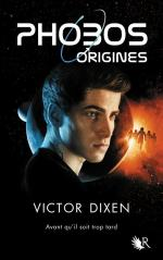 Phobos Origines Collection R Victor Dixen