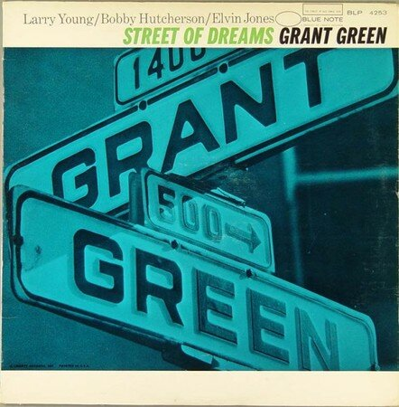 Grant_Green___Street_of_dreams