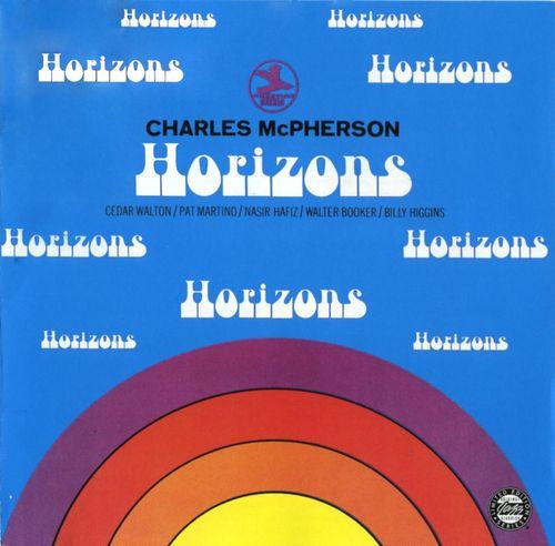 Charles McPherson - 1968 - Horizons (Prestige)