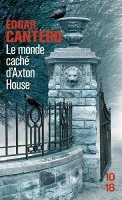 Le monde caché d'Axton House