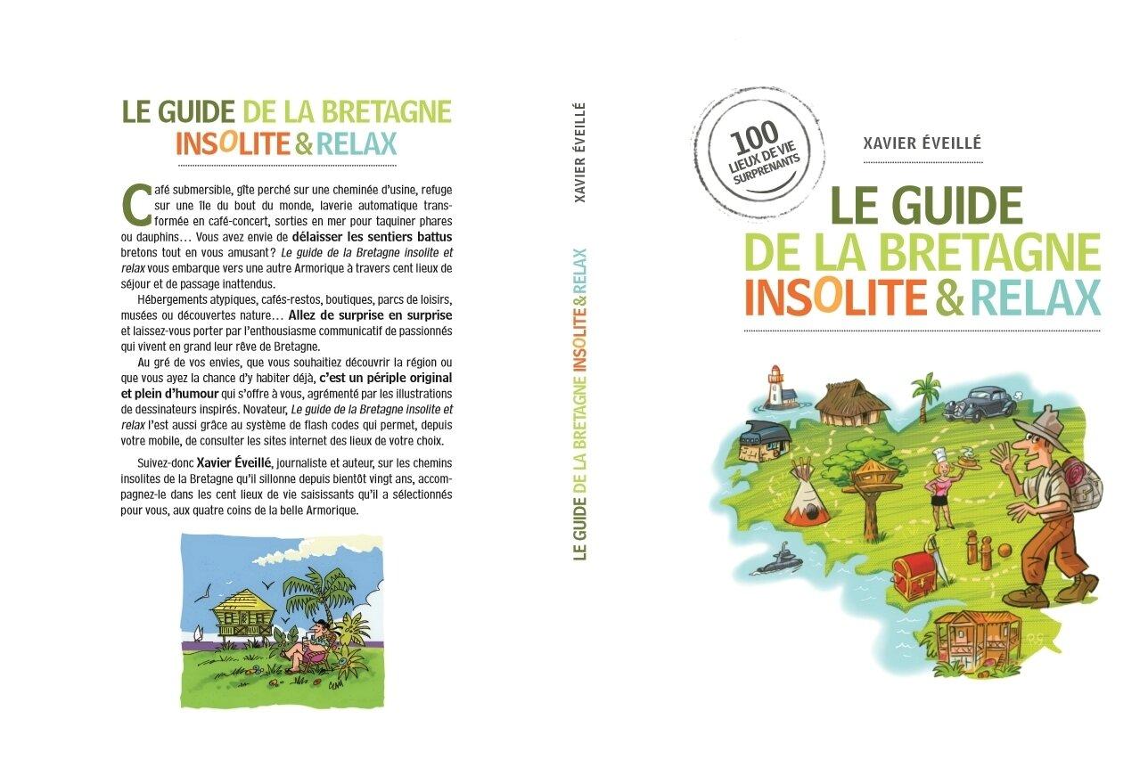 Le guide de la Bretagne insolite & relax