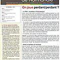 Quelques informations normandes stratégiques: l'idée d'unité normande doit encore progresser