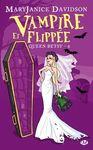 queen-betsy,-tome-6---vampire-et-flippee-711762