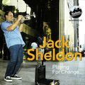 Jack Sheldon - 1986 - Playing For Change (Uptown)