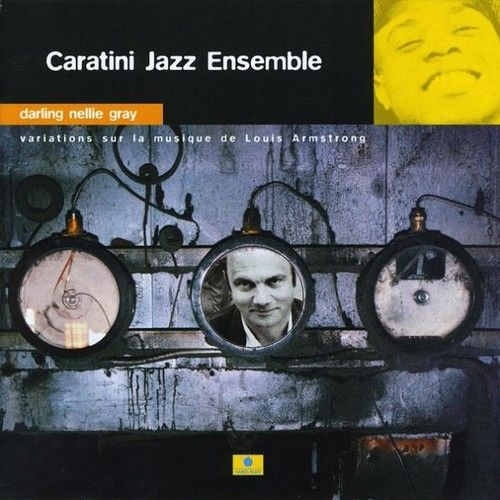 Caratini Jazz Ensemble - 1999 - Darling Nellie Gray (Label Bleu)