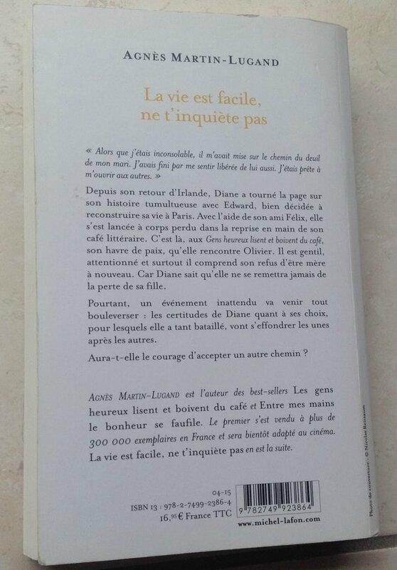 Agnès Martin Lugand La vie est facile ne t'inquiète pas (1)