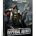 Review imperial agents pour 40k