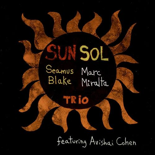 Seamus Blake Marc Miralta - 1999 - Sun Sol (Fresh Sound Talent Records)