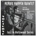 Herbie Harper Quintet - 1954 - Jazz in Hollywood Series (Nocturne)