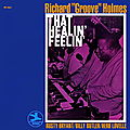 Richard Groove Holmes - 1968 - That Healin' Feelin' (Prestige)