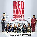 Red band society - série 2014 - fox