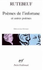 Rutebeuf_Poèmes de l'infortune et autres poèmes