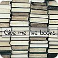 Give me five books # 12