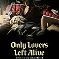 Only lovers left alive :