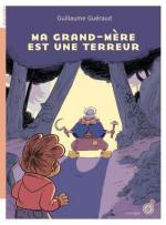 Ma-grand-mere-est-une-terreur
