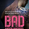 Bad tome 4 - amour immortel de jay crownover